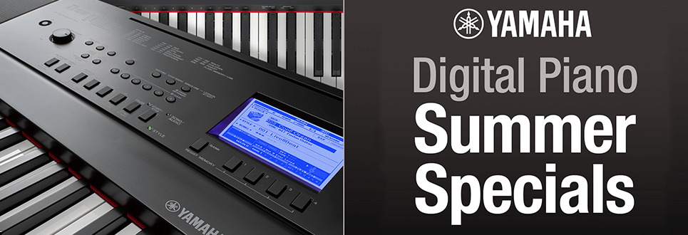 Yamaha Digital Piano Summer Specials