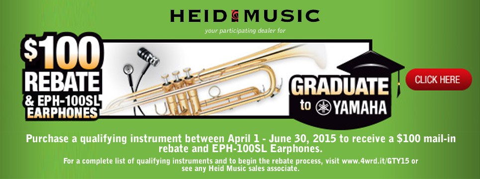 graduate to yamaha band instruments &#36&#59;100 rebate at Heid Music