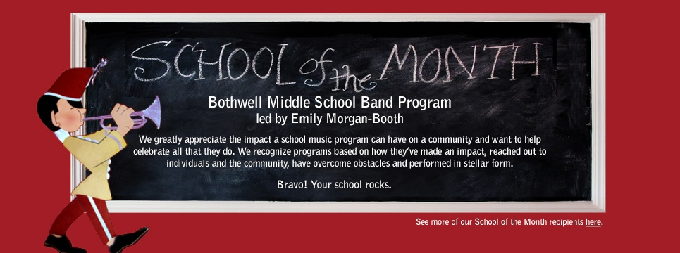 School of the Month Bothwell Middle School Band Program