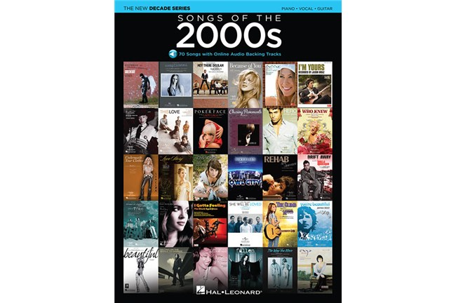 Songs of the 2000s Piano / Vocal / Guitar Songbook with Online Play-along Tracks
