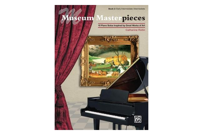 Museum Masterpieces, Book 2 piano book by Catherine Rollin