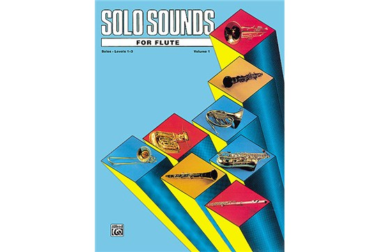 Solo Sounds for Flute - Volume I (Levels 1-3), Solo Book