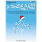 A Dozen a Day Christmas