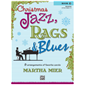 Christmas Jazz, Rags & Blues Book 3