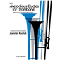 Melodious Etudes for Trombone - Book III