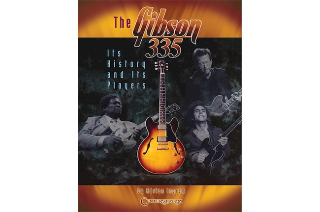The Gibson 335: Its History and Its Player
