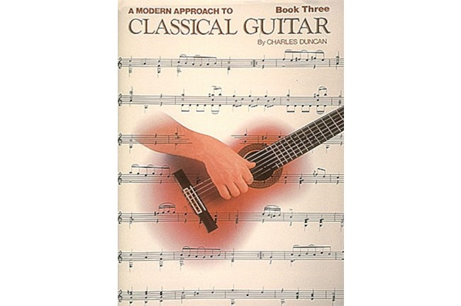 Modern Approach to Classical Guitar - Book 3