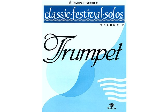 Classic Festival Solos for B-Flat Trumpet