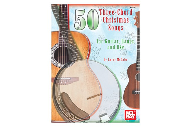 50 Three Chord Christmas Songs For Guitar Banjo And Uke