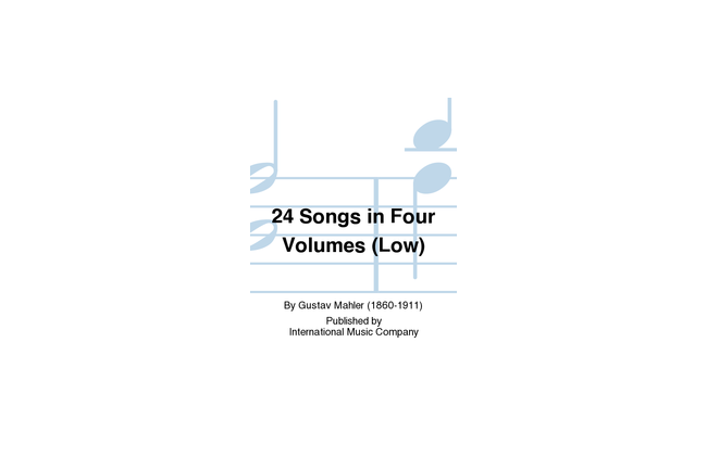 24 Songs by Mahler for Low Voice