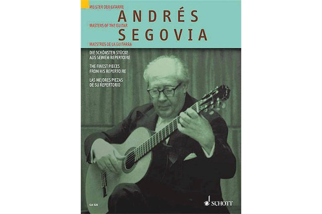 Andrés Segovia: The Finest Pieces from His Repertoire