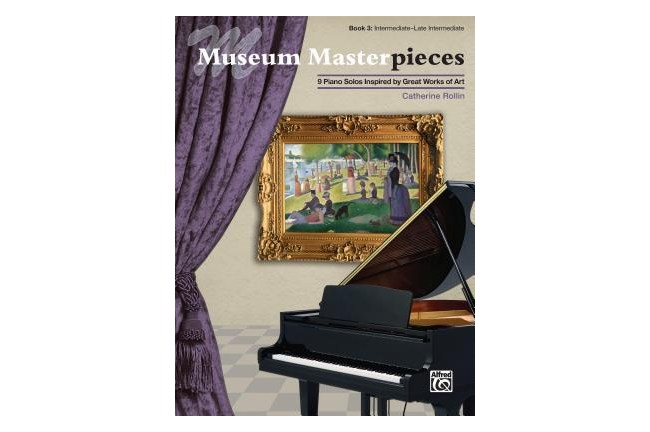 Museum Masterpieces Book 3 by Catherine Rollin for intermediate piano