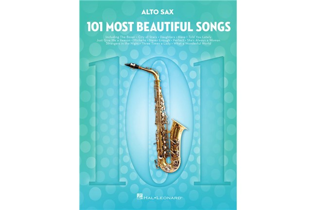 101 Most Beautiful Songs for Alto Saxophone