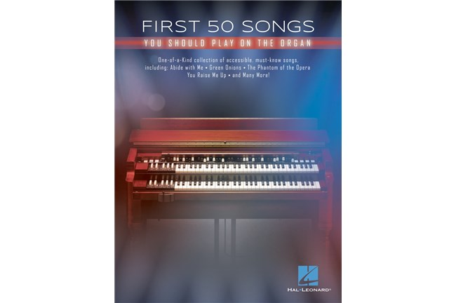 First 50 Songs You Should Play on Organ