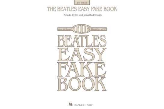25c519e42133 The Beatles Easy Fake Book - 2nd Edition - Piano/C Instruments/Vocal ...