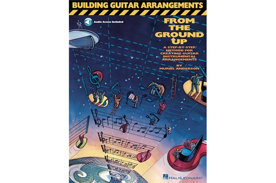 Building Guitar Arrangements from the Ground Up