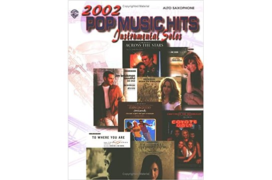 2002 Pop Music Hits: Instrumental Solos for Alto Sax