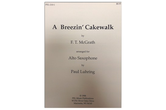 a breezin cakewalk for alto sax saxophone pel2101 wsma 3421b5 f.t. mcgrath