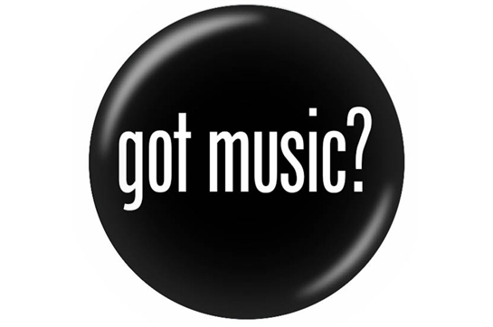 Got Music? Button