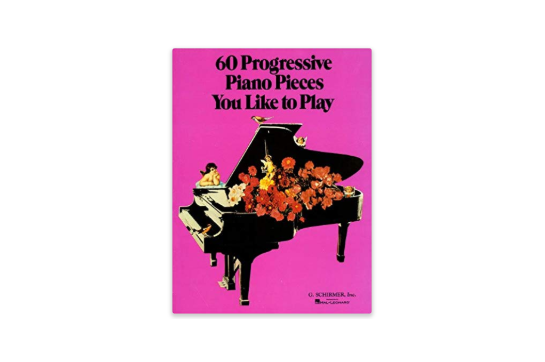 60 Progressive Piano Pieces You Like