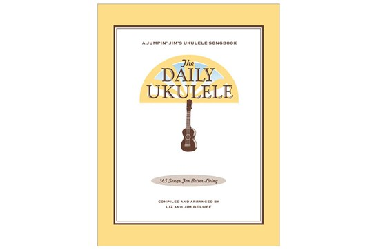 The Daily Ukulele 365 Songs For Better Living Heid Music