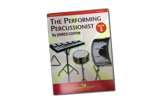 The Performing Percussionist Drum Method Lesson Book 1