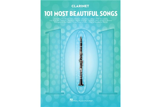 101 Most Beautiful Songs for Clarinet