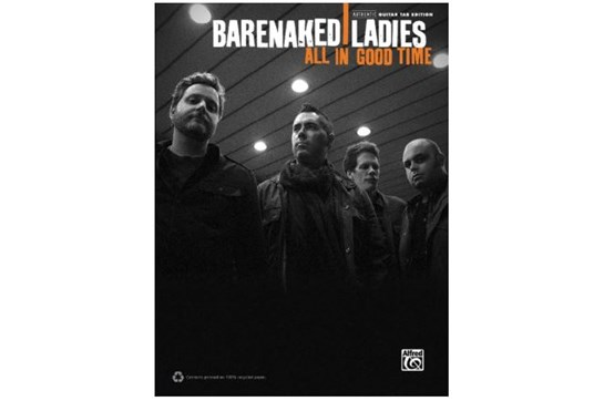 Barenaked Ladies: All in Good Time (TAB)