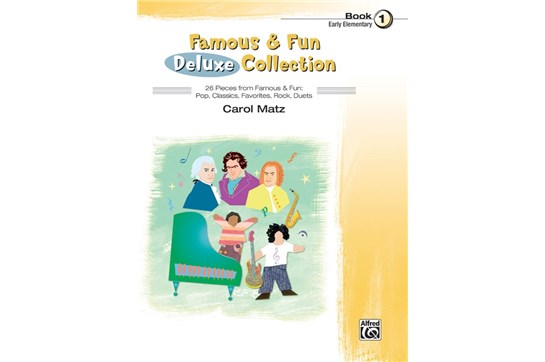 Famous & Fun Deluxe Collection - Book 1