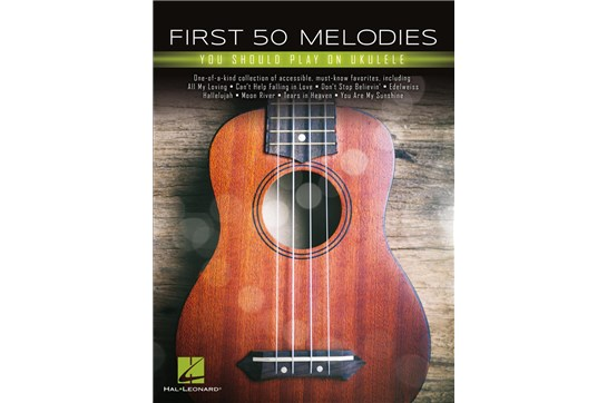 First 50 Melodies you should play on ukulele