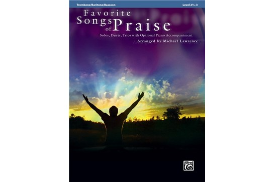 Favorite Songs of Praise Solo-Duet-Trio with Optional Piano