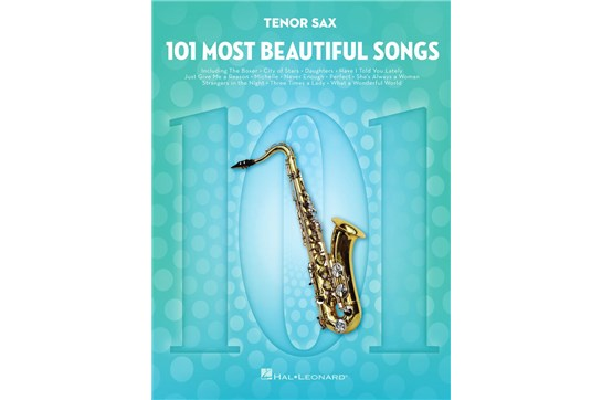 101 Most Beautiful Songs for Tenor Sax