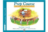 Alfred's Basic Piano Prep Course: Solo Book B
