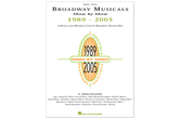 Broadway Musicals Show by Show, 1989 - 2005 (Piano Vocal)