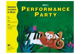 Bastiens' Invitation to Music: Performance Party, Book C