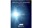Breath of Heaven (Mary's Song) PVG