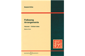 Britten: Folksong Arrangements, Volume 1: British Isles, Medium Voice