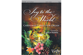 Joy to the World – Christmas Carols for Organ