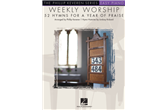 Weekly Worship - 52 Hymns for a Year of Praise (Easy Piano)