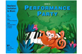 Bastiens' Invitation to Music: Performance Party, Book B