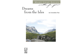 Dreams from the Isles - Piano Solo (7111B39)