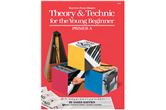 Theory & Technic For The Young Beginner, Primer Level A