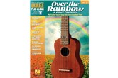 Over the Rainbow and Other Favorites Ukulele Play-Along Volume 29
