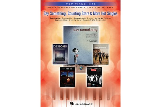Say Something, Counting Stars & More Hot Singles for Piano