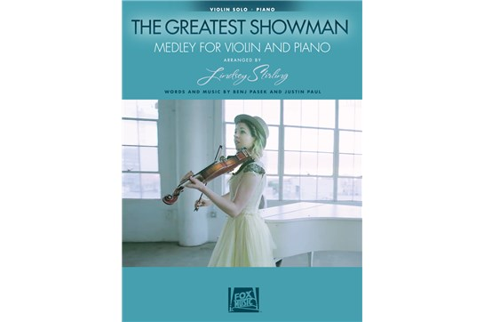 The Greatest Showman: Medley for Violin & Piano (Arranged by Lindsey Stirling)