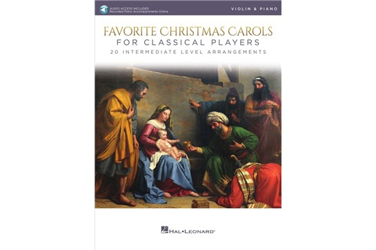 Favorite Christmas Carols For Classical Players (Violin and Piano)