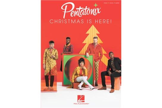 Pentatonix Christmas is Here - PVG