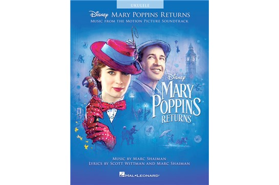Mary Poppins Returns Ukulele Songbook