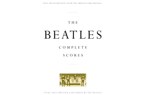 The Beatles - Complete Scores - Bass/Drums/Guitar/Vocal