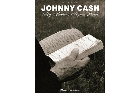 Johnny Cash: My Mother's Hymn Book - PVG